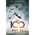 Day 21: The 100 Book Two (The Hundred series 2)