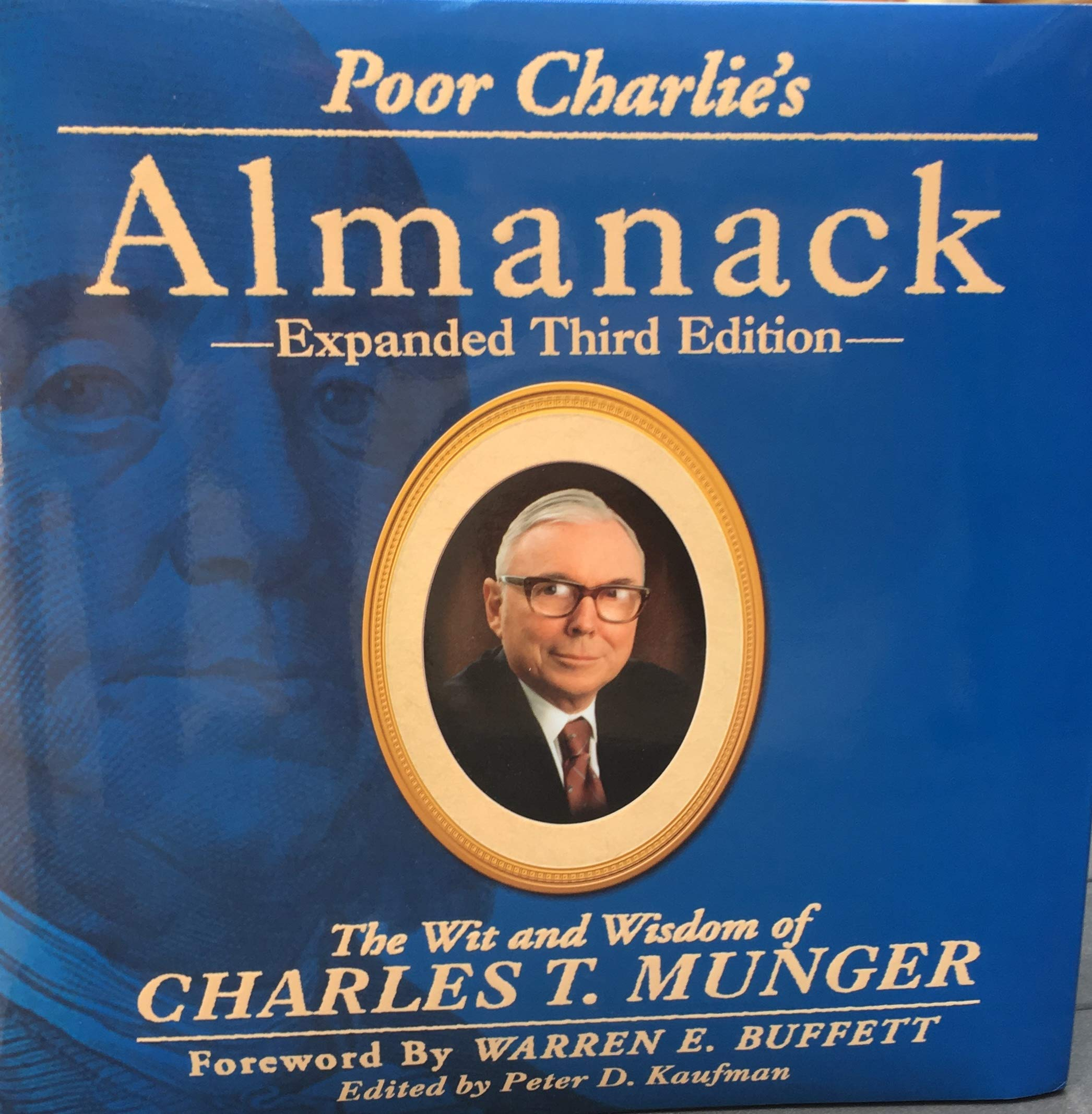 Poor Charlie's Almanack: The Wit and Wisdom of Charles T. Munger, Expanded Third Edition by Walsworth Publishing Company