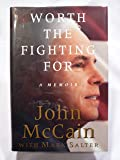Worth the Fighting For: A Memoir