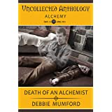 Death of an Alchemist (Uncollected Anthology: Alchemy Book 24) (Gus & Ghost 3)