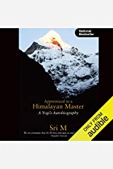 Apprenticed to a Himalayan Master: A Yogi's Autobiography Audible Audiobook