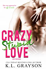 Crazy, Stupid Love (Crazy Love Series Book 3) Kindle Edition