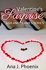 Valentine's Surprise (Ash and Flames Series) Kindle Edition