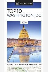DK Eyewitness Top 10 Washington, DC: 2020 (Travel Guide) (Pocket Travel Guide) Kindle Edition