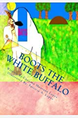 Boots The White Buffalo (A Story To Keep With You Book 1) Kindle Edition