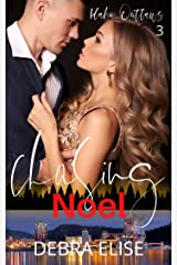Chasing Noel: A Enemies to Lovers Romance (Idaho Outlaws Book 3) Kindle Edition