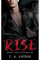 Rise: Eva & Rafe Book 2 (Black Hearts Still Beat) Kindle Edition