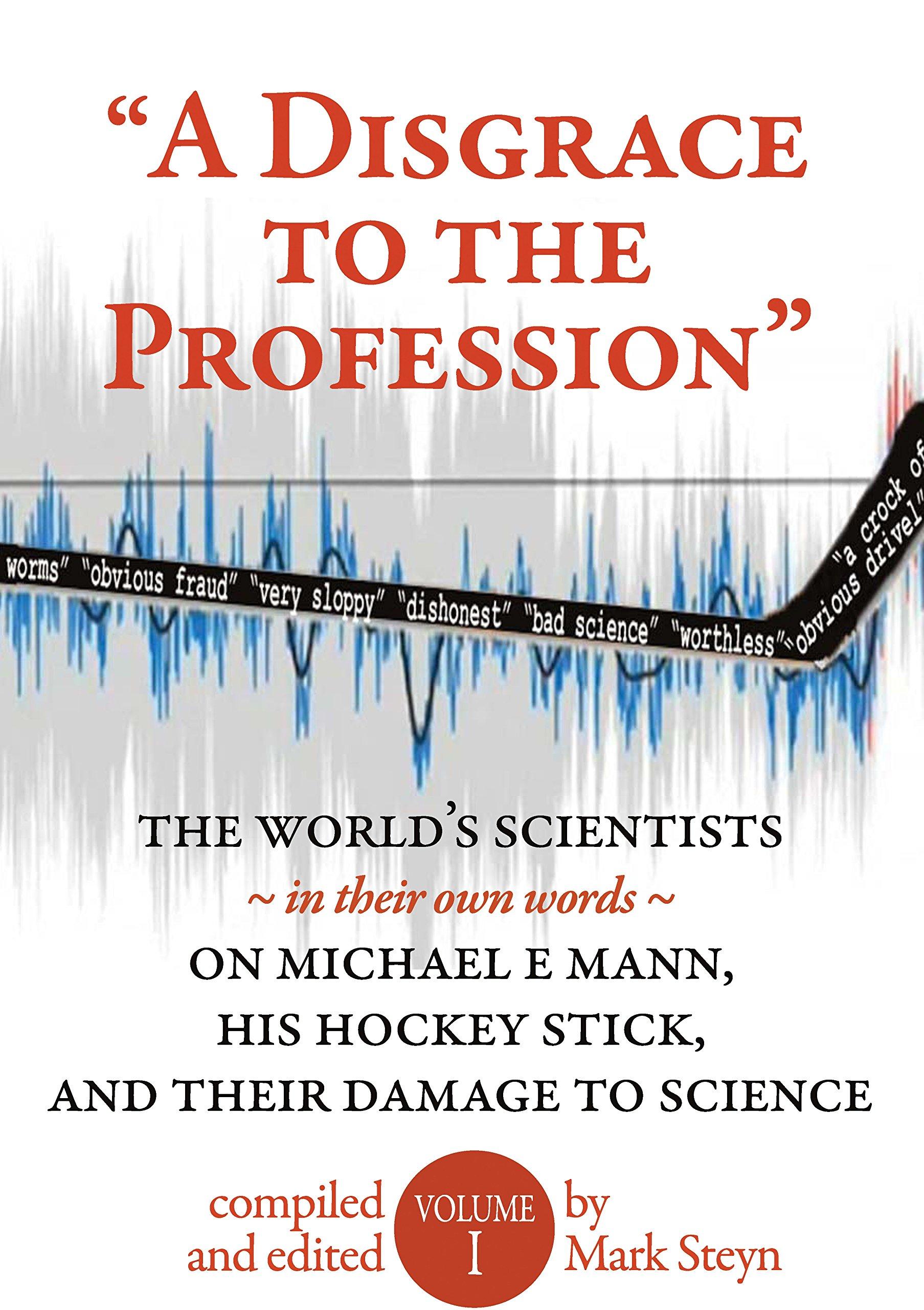 "A Disgrace to the Profession"": Mark Steyn (editor), Mark Steyn, Josh: 9780986398339: Amazon.com: Books"