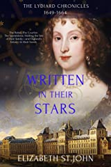 Written in their Stars: A Novel (The Lydiard Chronicles) Kindle Edition