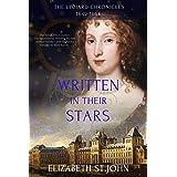 Written in their Stars: A Novel (The Lydiard Chronicles: 1603-1664)