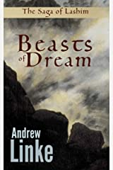 Beasts of Dream (The Saga of Lashim Book 2) Kindle Edition