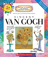 Vincent Van Gogh (Revised Edition) (Getting To