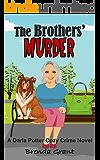 The Brothers' Murder (Darla Potter Cozy Crime Novel Book 1)