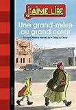 UNE GRAND-MÈRE AU GRAND COEUR