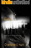 Feeling White (The White Trilogy Book 2)