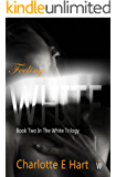 Feeling White (The White Trilogy Book 2)