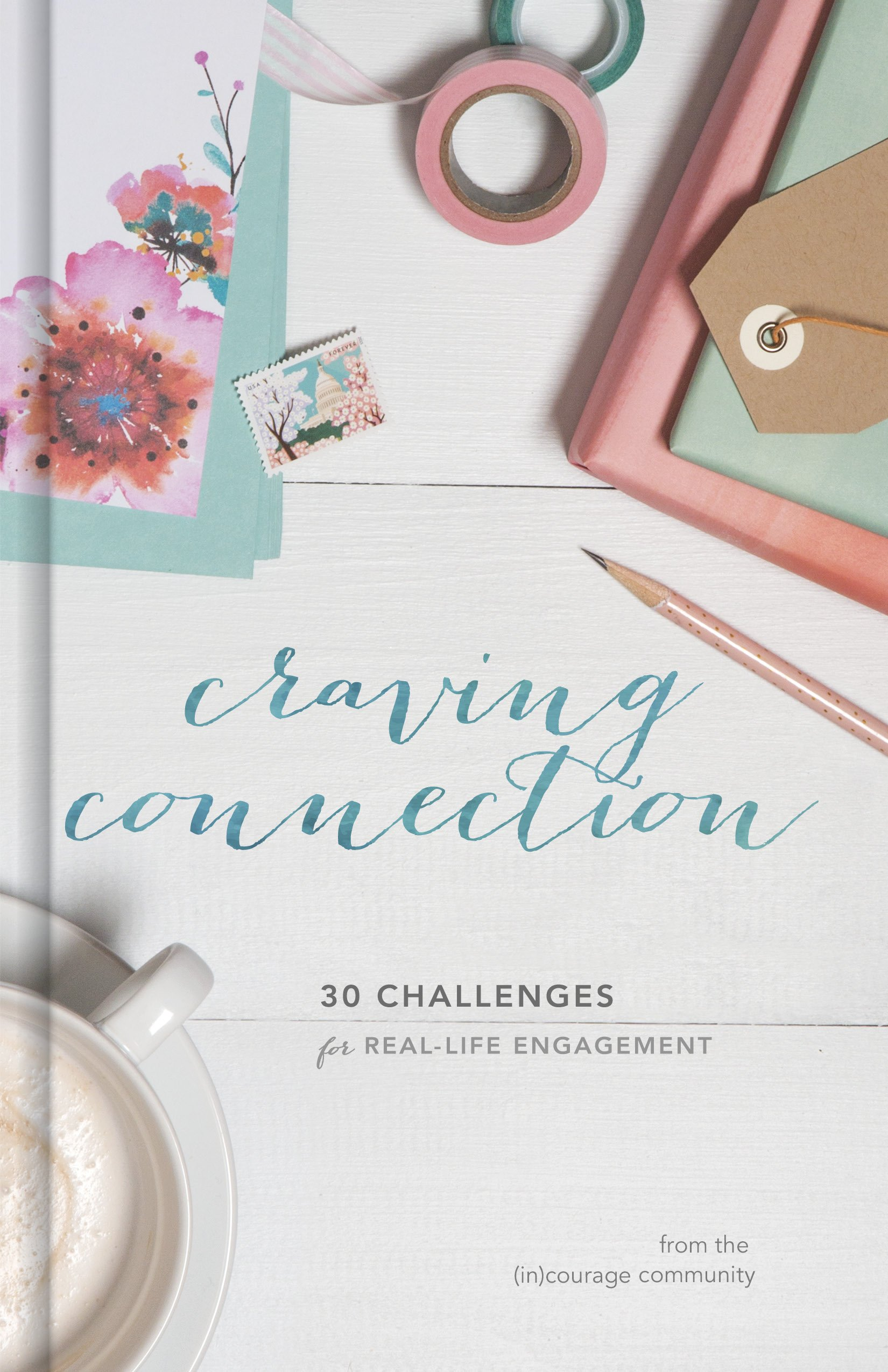 Craving Connection: 30 Challenges for Real-Life Engagement PDF