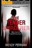 The Tender Murderer