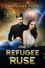 The Refugee Ruse (The Gaian Consortium Series Book 7)