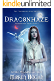 Dragonhaze: A Dragonhall Chronicles novel (The Reasoner Trilogy Book 1)
