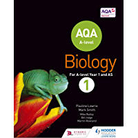 AQA A Level Biology Student Book 1 (AQA A level Science) (English Edition)