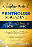 The Complete Book of Classic Penthouse Magazine: Love Pictorials from the 1970's and 1980's