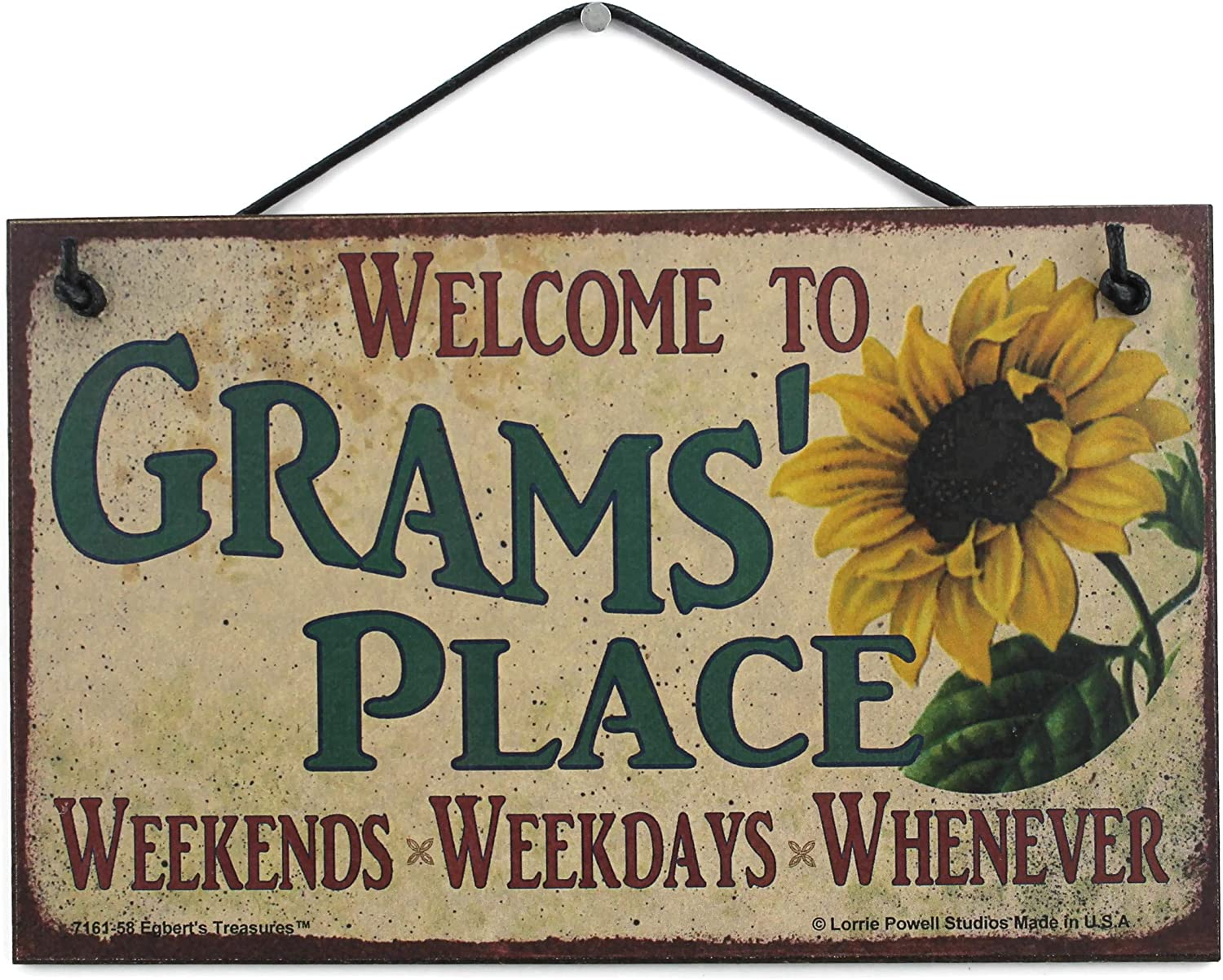 Egbert's Treasures 5x8 Vintage Style Sign with Sunflower Saying, Welcome to Grams' Place Weekends, Weekdays, Whenever Decorative Fun Universal Household Signs for Grandma