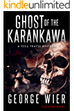 Ghost of the Karankawa (The Bill Travis Mysteries Book 10)