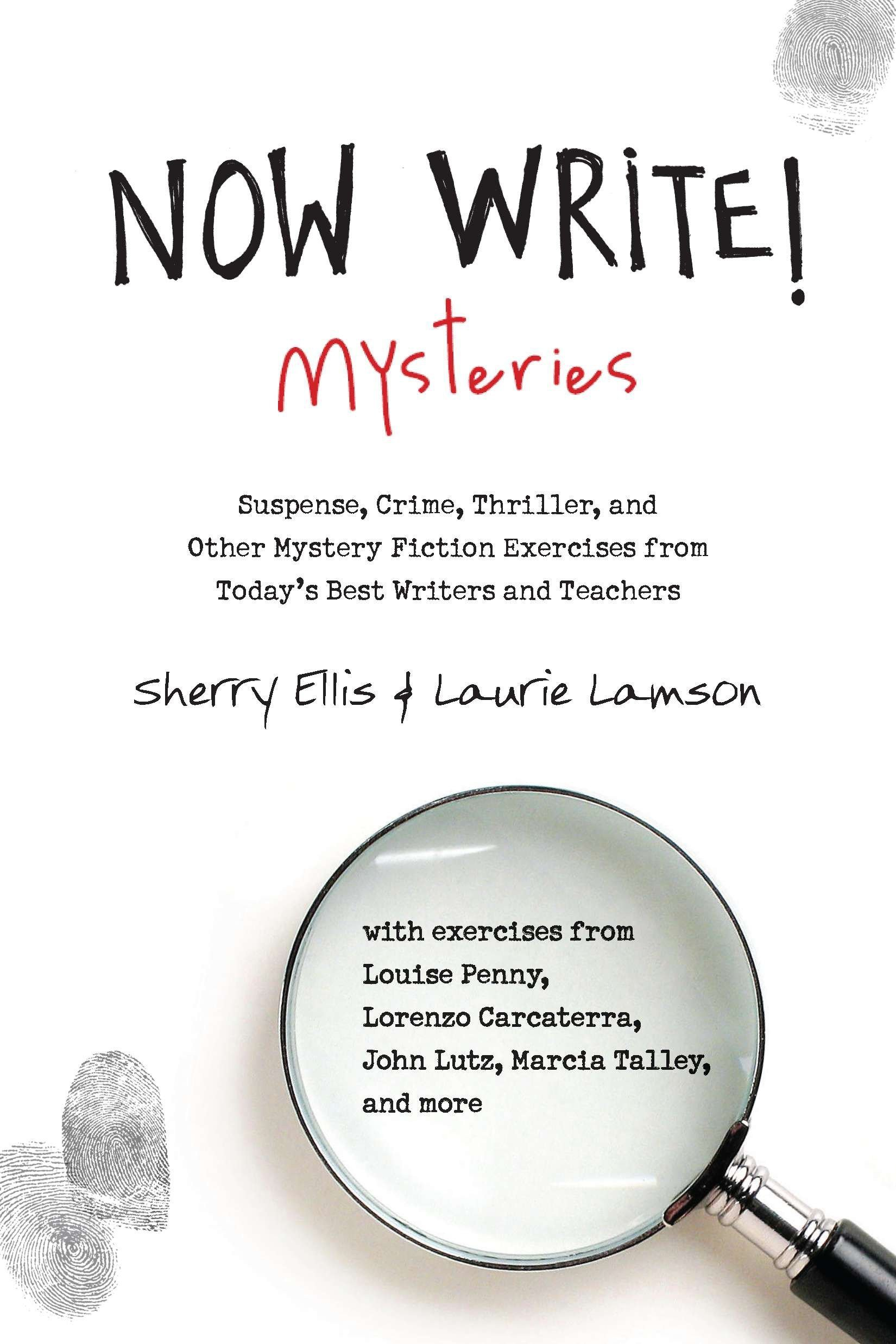 Now Write! Mysteries: Suspense, Crime, Thriller, and Other Mystery Fiction Exercises from Today's Best  Writers and Teachers (Now Write! Series) by TarcherPerigee