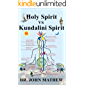 Holy Spirit vs Kundalini Spirit