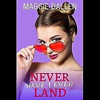 Never Have I Ever Land: A Sweet YA Romance (Fall in Love Like a Princess Book 3)