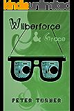 Wilberforce & Grace