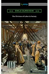 The Division of Labor in Society Kindle Edition