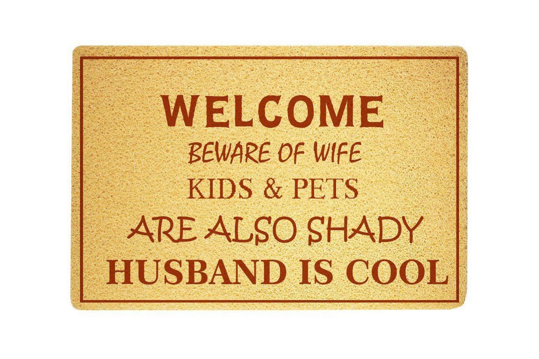 com welcome beware of wife kids and pets funny doormat