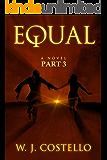 Equal Part 3: The Destination