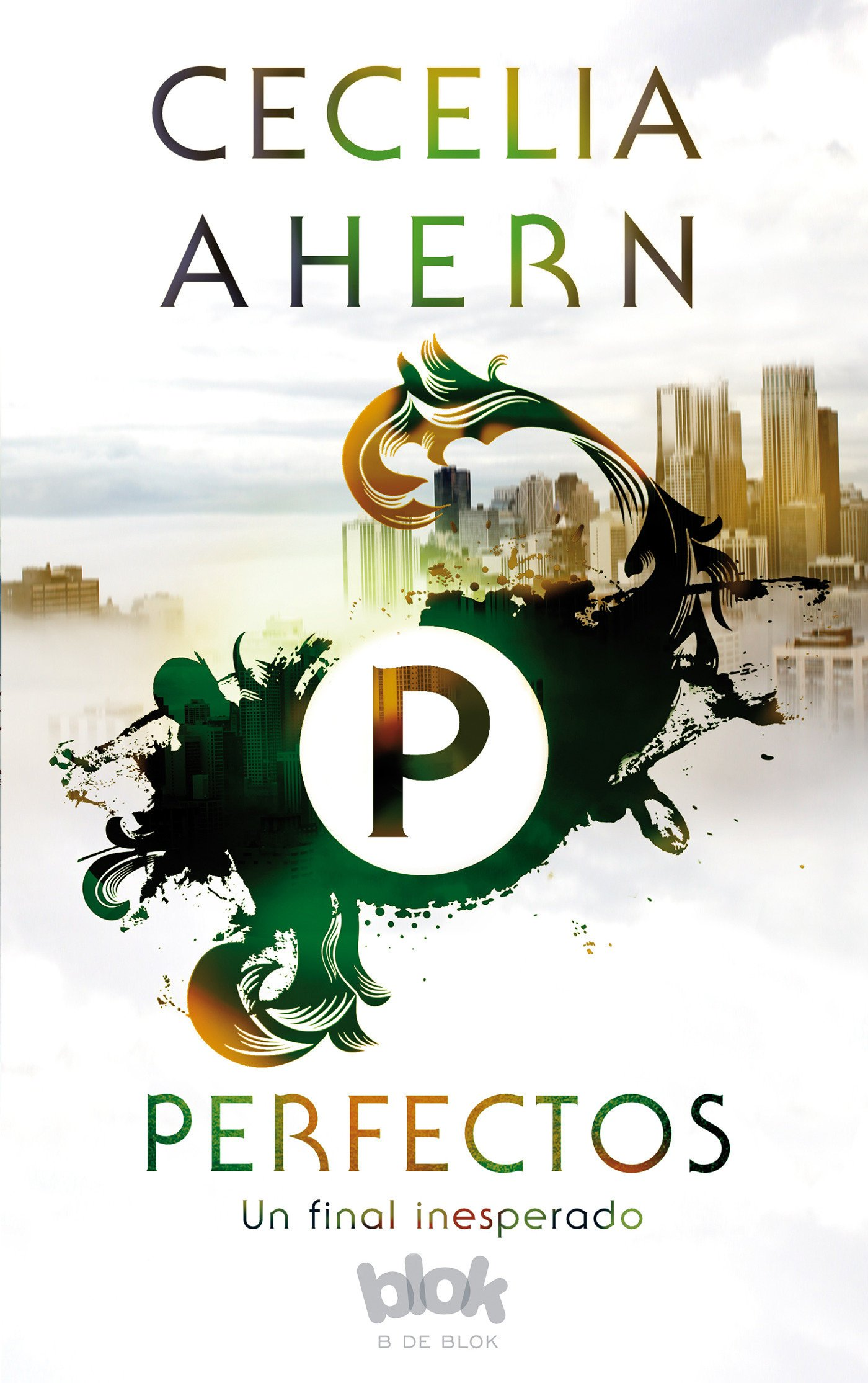 Perfectos / Perfect (Spanish Edition) (Spanish) Paperback – July 31, 2017