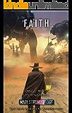 Maelstrom's Edge: Faith (Battle for Zycanthus Book 1)