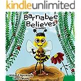 Barnabee Believes (in Himself)