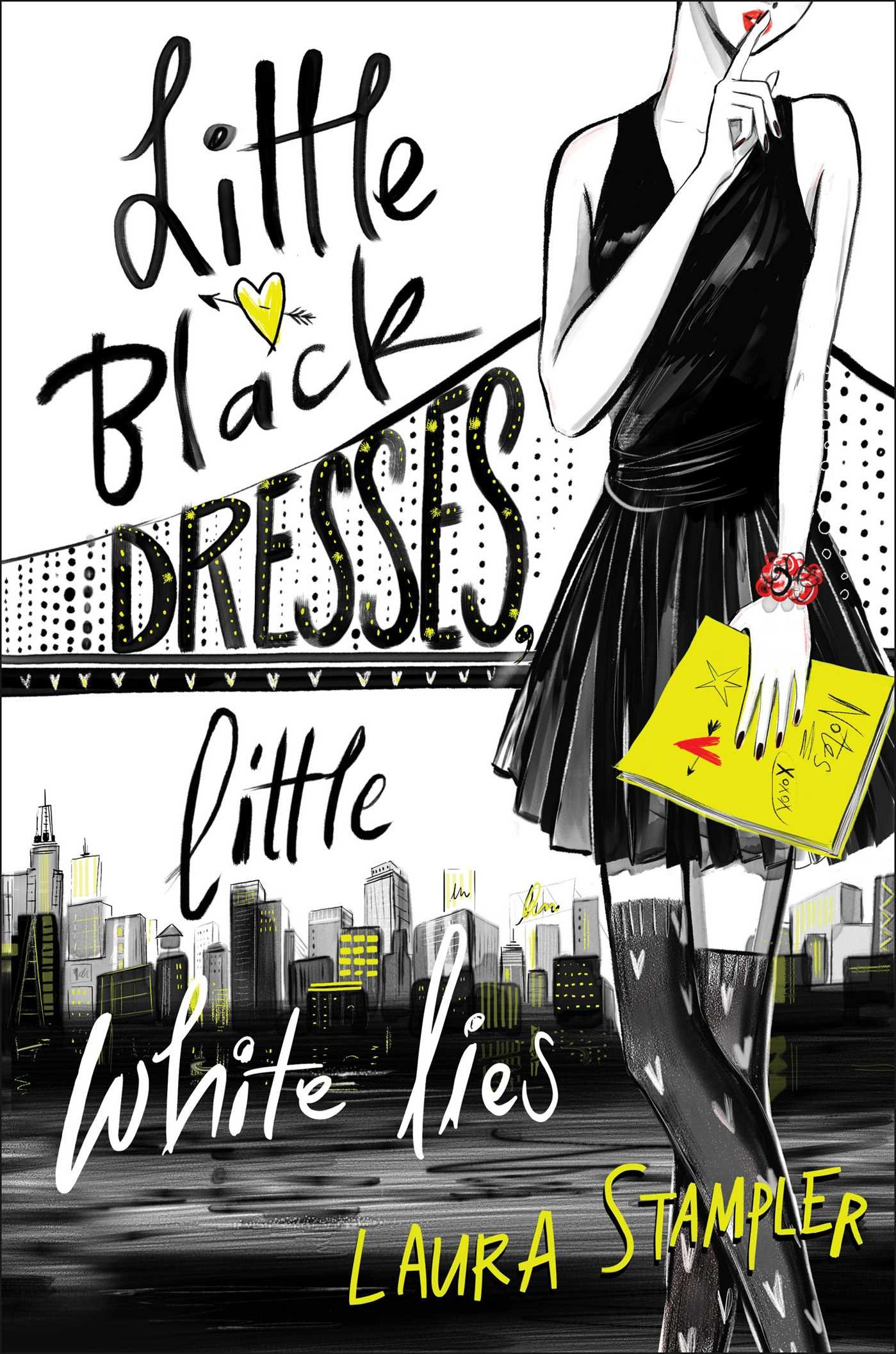 Amazon.com: Little Black Dresses, Little White Lies (9781481459907):  Stampler, Laura: Books