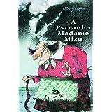 A estranha madame Mizu