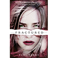 Fractured: Book 2 (Slated Trilogy)