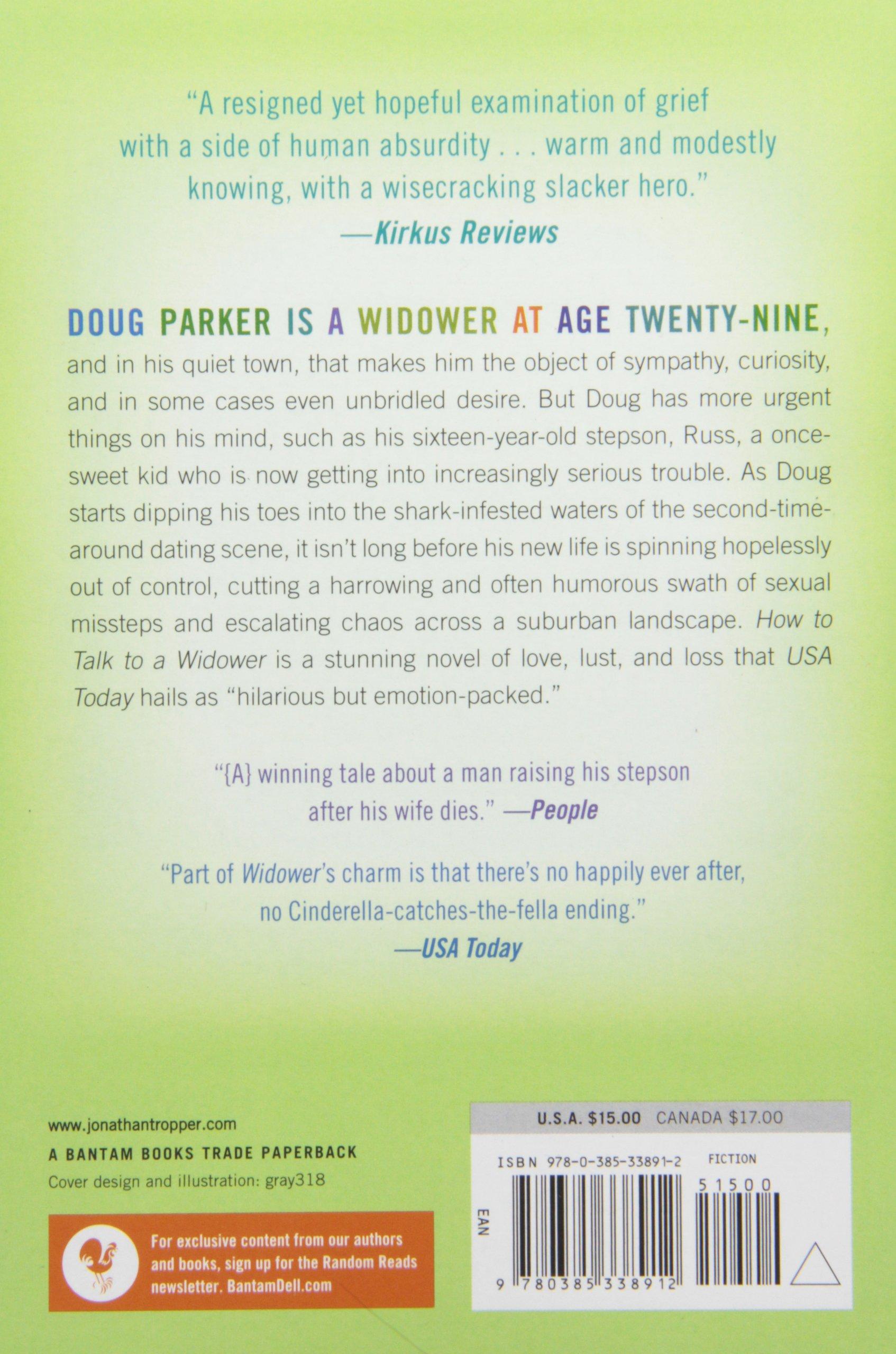 How To Talk To A Widower: A Novel (bantam Discovery): Jonathan Tropper:  9780385338912: Amazon: Books