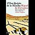 Don Quijote de la Mancha: Puesto en castellano actual íntegra y fielmente por Andrés Trapiello (Volumen independiente)