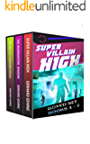 The Supervillain High Boxed Set: Books One - Three of the Supervillain High Series (English Edition)