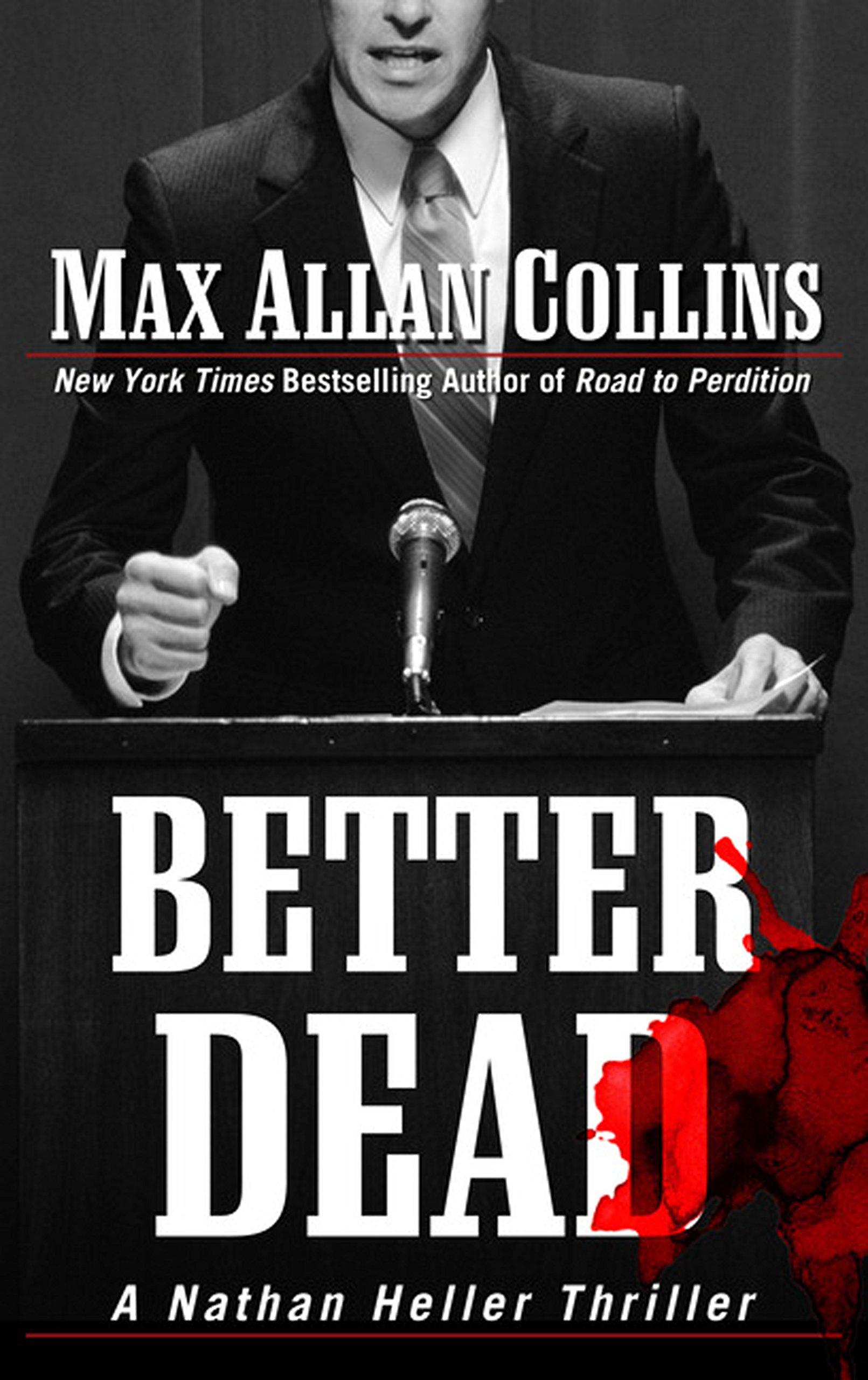 Read Online Better Dead (A Nathan Heller Thriller) ebook