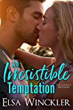 An Irresistible Temptation (The Cavallo Brothers Book 2)