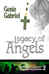 Legacy of Angels (Bernie's Legacy Romantic Mysteries Book 2) Kindle Edition