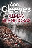 Almas silenciosas: Ann Cleeves te recordará por qué amas la novela negra (MAEVA noir)