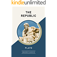 The Republic (AmazonClassics Edition)