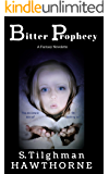 Bitter Prophecy